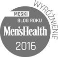 Wyróżnienie w konkursie Męski Blog Roku Men's Health 2016